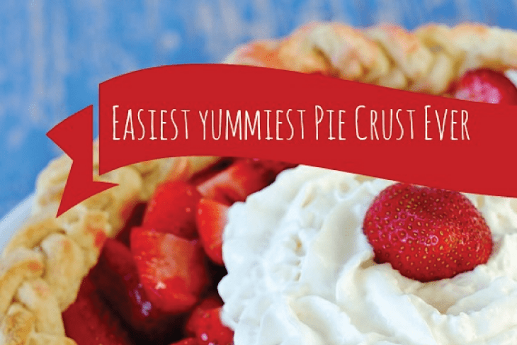 Easiest Yummiest Pie Crust Ever