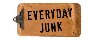 everyday junk