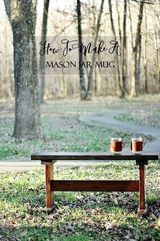 How to Make A Mason Jar Mug